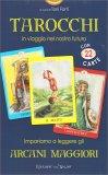Tarocchi - In Viaggio nel Nostro Futuro - Libro + 22 Carte