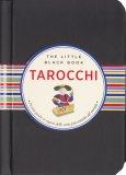 Tarocchi - Piccola Guida ai Segreti delle Carte Più Antiche del Mondo - Libro