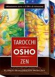 I TAROCCHI ZEN DI OSHO - TAROCCHI + OPUSCOLO — CARTE Il gioco trascendente dello zen di Osho