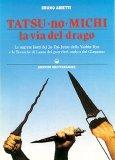 Tatsu-no-michi. La Via Del Drago  — Libro