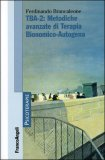 TBA-2: Metodiche Avanzate di Terapia Bionomico-Autogena