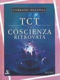 TCT - La Coscienza Ritrovata - Libro