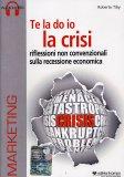 Te la Do Io la Crisi