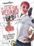 Te lo do Io il Vegano! Bimbi — Libro