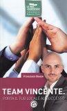 Team Vincente - Porta il Tuo Locale al Successo — Libro