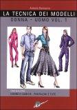 La Tecnica dei Modelli Donna-Uomo Vol .1  - Libro