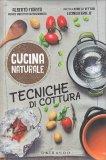 Tecniche di Cottura - Cucina Naturale - Libro