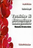 Tecniche di Distensione Immaginativa  - Libro