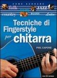 Tecniche di Fingerstyle per Chitarra con CD Audio  - Libro