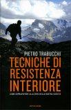Tecniche di Resistenza Interiore - Libro