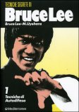 Tecniche Segrete di Bruce Lee - Vol. 1