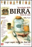 Tecnologia della Birra fatta in Casa - Manuale Pratico