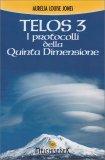 Telos Vol. 3 - I Protocolli della Quinta Dimensione