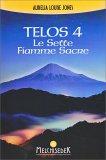 Telos Vol. 4 - Le Sette Fiamme Sacre - Libro