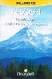 Telos Vol. 1 - Rivelazioni dalla Nuova Lemuria