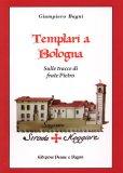 Templari a Bologna  - Libro