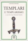 Templari e Templarismo  - Libro