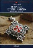 Templari e Templarismo — Libro