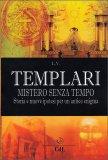 Templari - Mistero senza Tempo - Libro