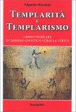 Templarità e Templarismo - Libro
