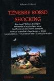 Tenebre Rosso Shocking  - Libro