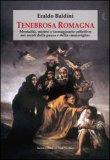 Tenebrosa Romagna  - Libro