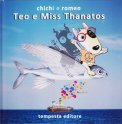 Teo e Miss Thanatos - Libro