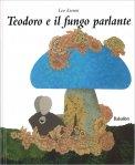 Teodoro e il Fungo Parlante - Libro
