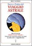 Teoria e Pratica del Viaggio Astrale