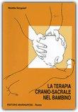 La Terapia Cranio-Sacrale nel Bambino — Libro