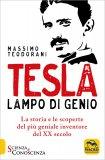 TESLA - LAMPO DI GENIO — Lampo di genio di Massimo Teodorani