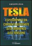 TESLA Esperimenti con correnti alternate alta frequenza alta tensione di Giuseppe Zella