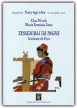 Tessiduras de Paghe - Tessitura di Pace