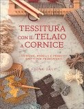Tessitura con Il Telaio a Cornice — Libro