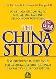 THE CHINA STUDY Versione nuova di T. Colin Campbell, Thomas M. Campbell