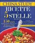 The China Study - Ricette a 5 Stelle — Libro