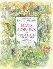 The Complete Encyclopedia of Elves, Goblins, and other Little Creatures — Libro