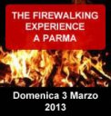 THE FIREWALKING EXPERIENCE a PARMA