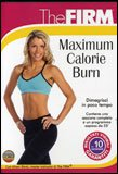 The Firm: Maximum Calorie Burn  — DVD