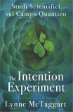 The Intentional Experiment - Libro