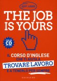 The Job is Yours + CD Mp3 audio