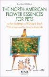 The North American Flower Essences for Pets — Libro