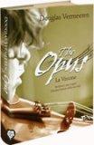 The Opus - La Visione