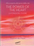 The Power of the Heart - La Forza del Cuore - Libro