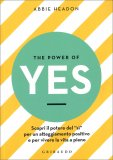 The Power of Yes — Libro