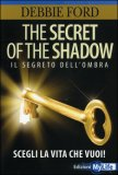 The Secret of the Shadow — Libro