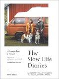The Slow Life Diaries — Libro