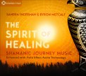 The Spirit of Healing — CD