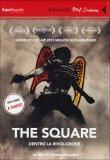 The Square - Dentro la Rivoluzione  - DVD