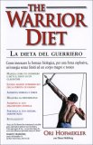 The Warrior Diet -  Dieta del Guerriero